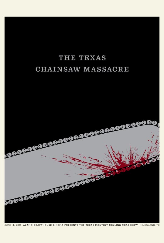 The Texas Monthly Rolling Roadshow — The Texas Chainsaw Massacre