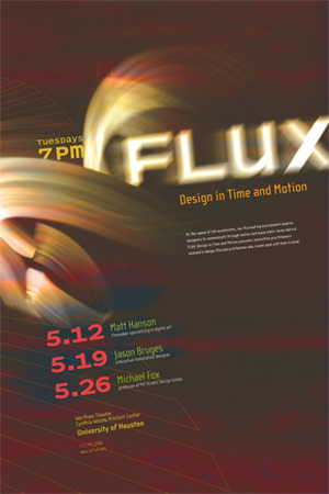 Flux: Design in Time and Motion, UH Graphic Communications, 2004