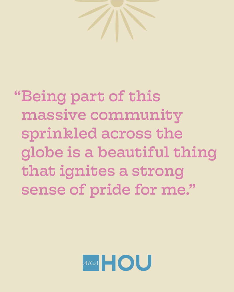 """""""Being part of this massive community sprinkled across the globe is a beautiful thing that ignites a strong sense of pride for me."""""""